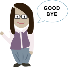 WHEN YOU LEAVE YOU SAY GOOD BYE